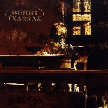 """BERRI TXARRAK """"Ikasten"""" (1999)"""